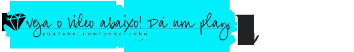 banner-vervideo-sehziinha