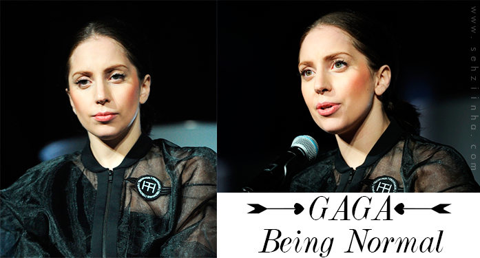 gaga-being-normal-sehziinha