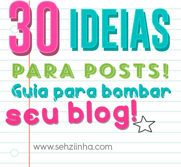 30-ideias-para-bombar-seu-blog